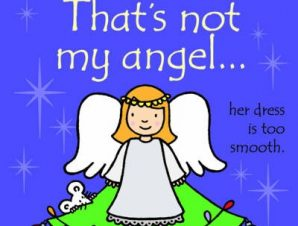 THATS NOT MY ANGEL…