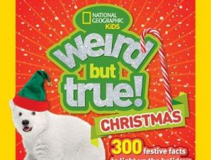WEIRD BUT TRUE CHRISTMAS