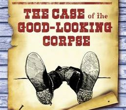 CASE OF THE GOOD-LOOKING CORPSE
