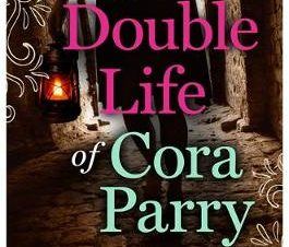 DOUBLE LIFE OF CORA PARRY