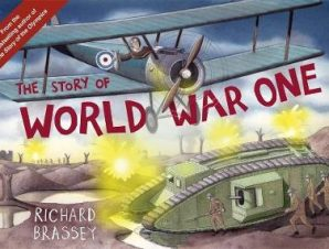 STORY OF WORLD WAR ONE
