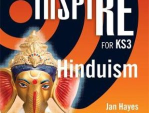 RELIGIONS TO INSPIRE FOR KS3: HINDUISM P