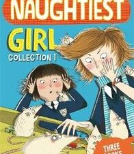 NAUGHTIEST GIRL COLLECTION (3 BOOKS IN 1