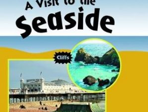VISIT TO THE SEASIDE