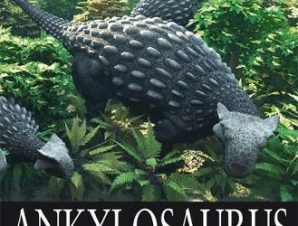 ANKYLOSAURUS AND OTHER ARMOURED AND PLAT