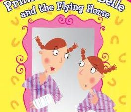 PRINCESS MIRROR-BELLE AND THE FLYING HOR