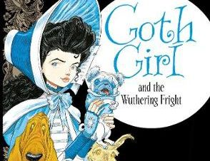 GOTH GIRL AND THE WUTHERING FRIGHT HB
