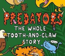 PREDATORS: THE WHOLE TOOTH AND CLAW PB