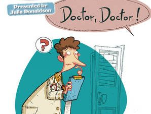 JULIA DONALDSON PLAYS DOCTOR DOCTOR (PUR