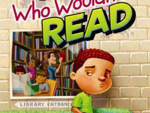 BOY WHO WOULDNT READ