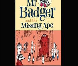 MR BADGER AND THE MISSING APE