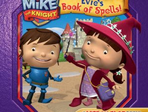 MIKE THE KNIGHT: EVIES BOOK OF SPELLS