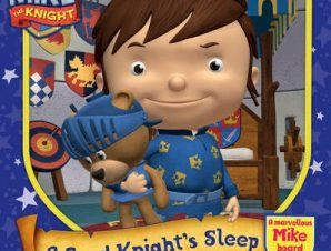 MIKE THE KNIGHT: A GOOD KNIGHTS SLEEP
