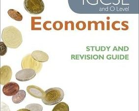 CAMBRIDGE IGCSE AND O LEVEL ECONOMICS ST