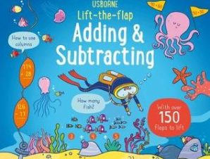LIFT-THE-FLAP ADDING AND SUBTRACTING