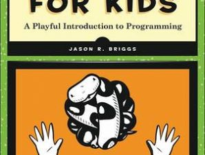 PYTHON FOR KIDS: A PLAYFUL INTRODUCTION