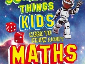 50 AMAZING THINGS KIDS NEED TO KNOW ABOU