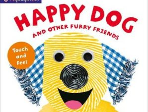 ALPHAPRINTS: HAPPY DOG AND OTHER FURRY F