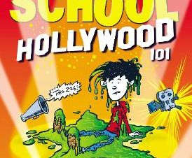 MIDDLE SCHOOL: HOLLYWOOD 101 (A MIDDLE S