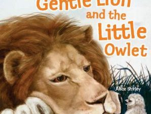 GENTLE LION AND LITTLE OWLET