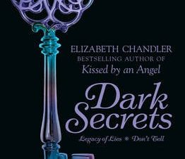 Dark Secrets: Legacy of Lies and Don't Tell