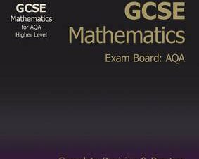 GCSE MATHS AQA COMPLETE REVISION & PRACT