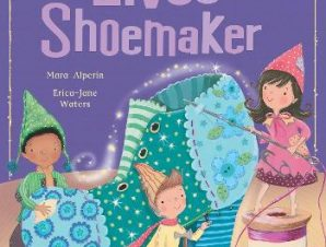 THE ELVES AND THE SHOEMAKER (MY FIRST FA