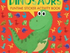 DINOSAURS: FUNTIME STICKER ACTIVITY BOOK