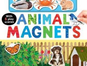 ANIMAL MAGNETS: MY FIRST BOOK OF MAGNETS