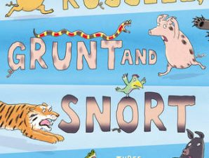 RUSSELL, GRUNT AND SNORT