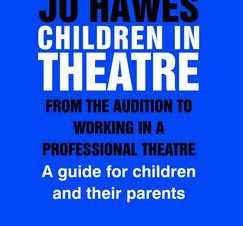 CHILDREN IN THEATRE: FROM THE AUDITION T