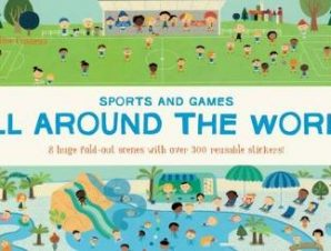 ALL AROUND THE WORLD SPORTS AND GAMES