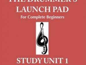 DRUMMERS LAUNCH PAD FOR COMPLETE BEGINN
