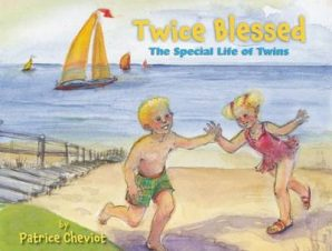 TWICE BLESSED: THE SPECIAL LIFE OF TWINS